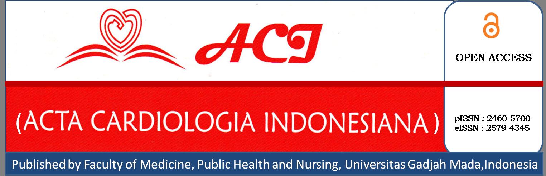 ACI (Acta Cardiologia Indonesiana)